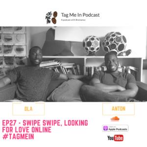 EP27 - Swipe Swipe, looking for love online