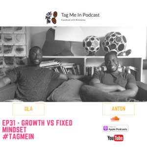 EP31 - Growth Mindset vs Fixed Mindset