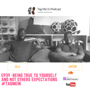 EP39 -Being true to yourself and not others expectations