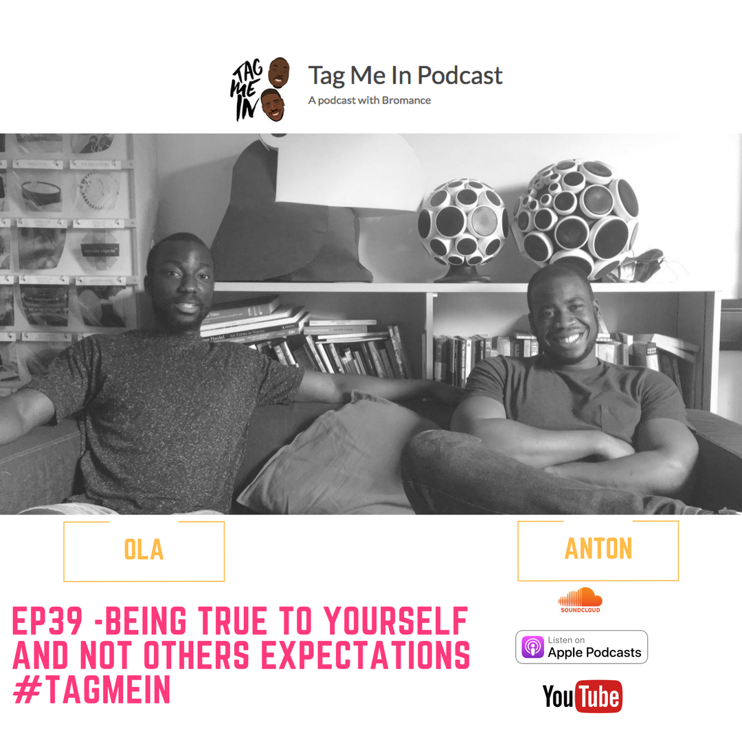 Being true to yourself and not others expectations podcast