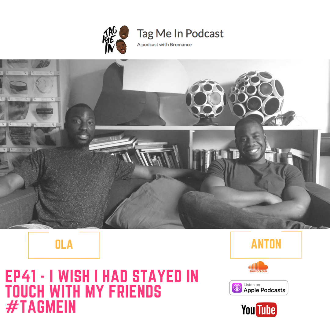 I wish i had stayed in touch with my friends podcast