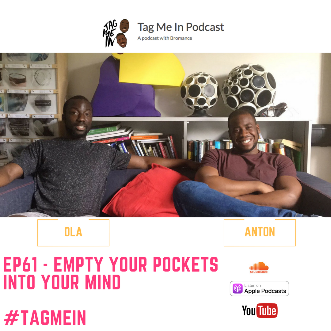 EP61 - Empty your pockets into your mind