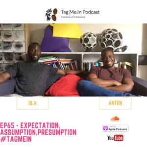 EP65 - EXPECTATION, ASSUMPTION,PRESUMPTION