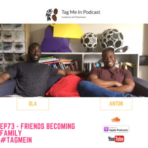 EP73 - FRIENDS BECOMING FAMILY