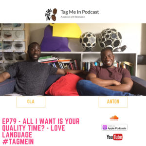EP79 – All I want is your quality time? – Love Language
