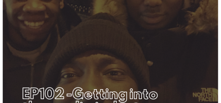 EP102 -Getting into the media industry - Talk2Dan