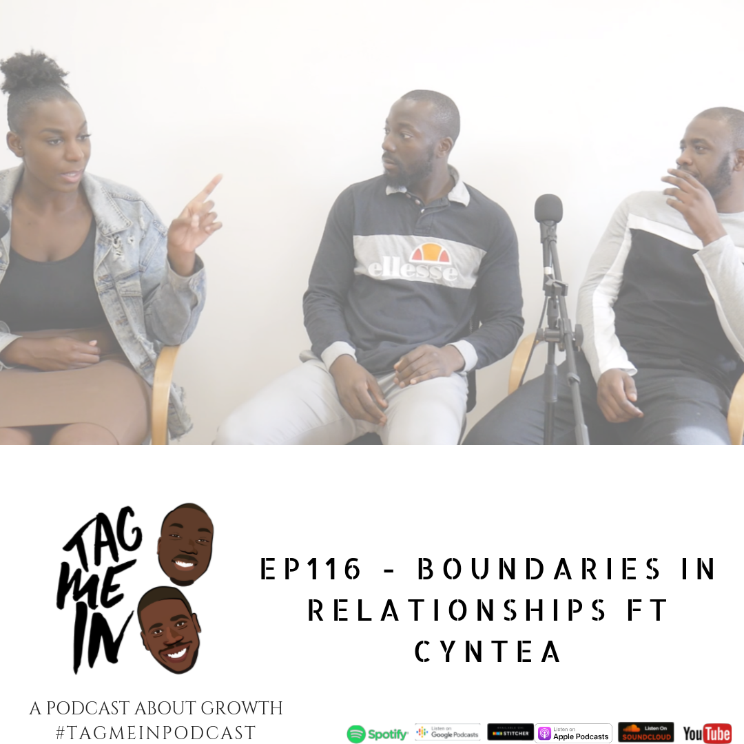 Boundaries in relationships FT CynTea podcast
