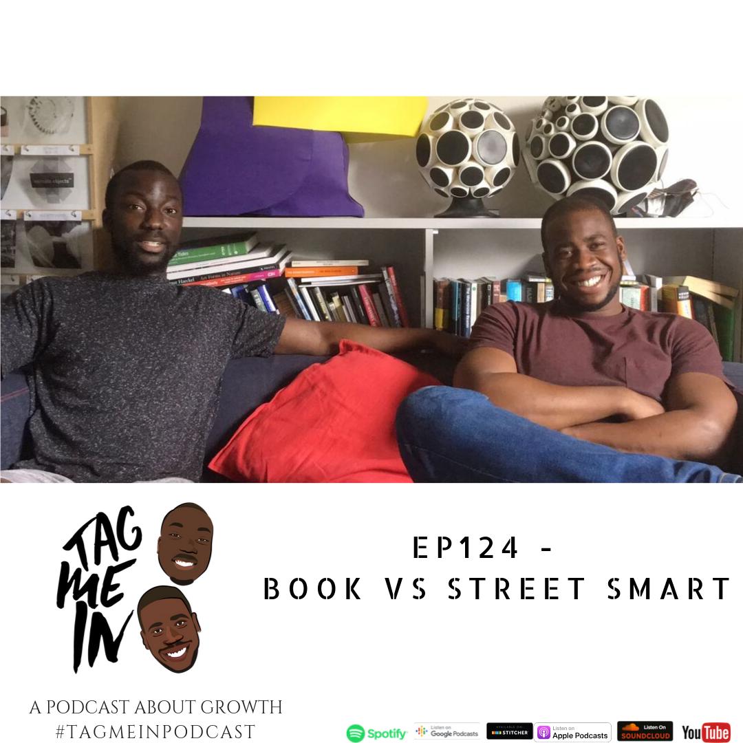 Book Smart Vs Street Smart podcast
