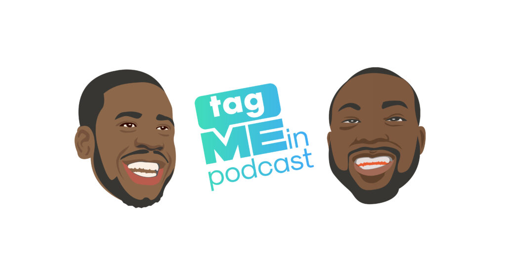 TAG ME IN PODCAST LOGO