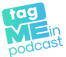 Logo for Tag Me In Podcast