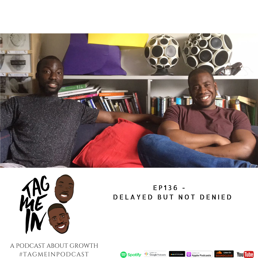 Delayed But Not Denied podcast