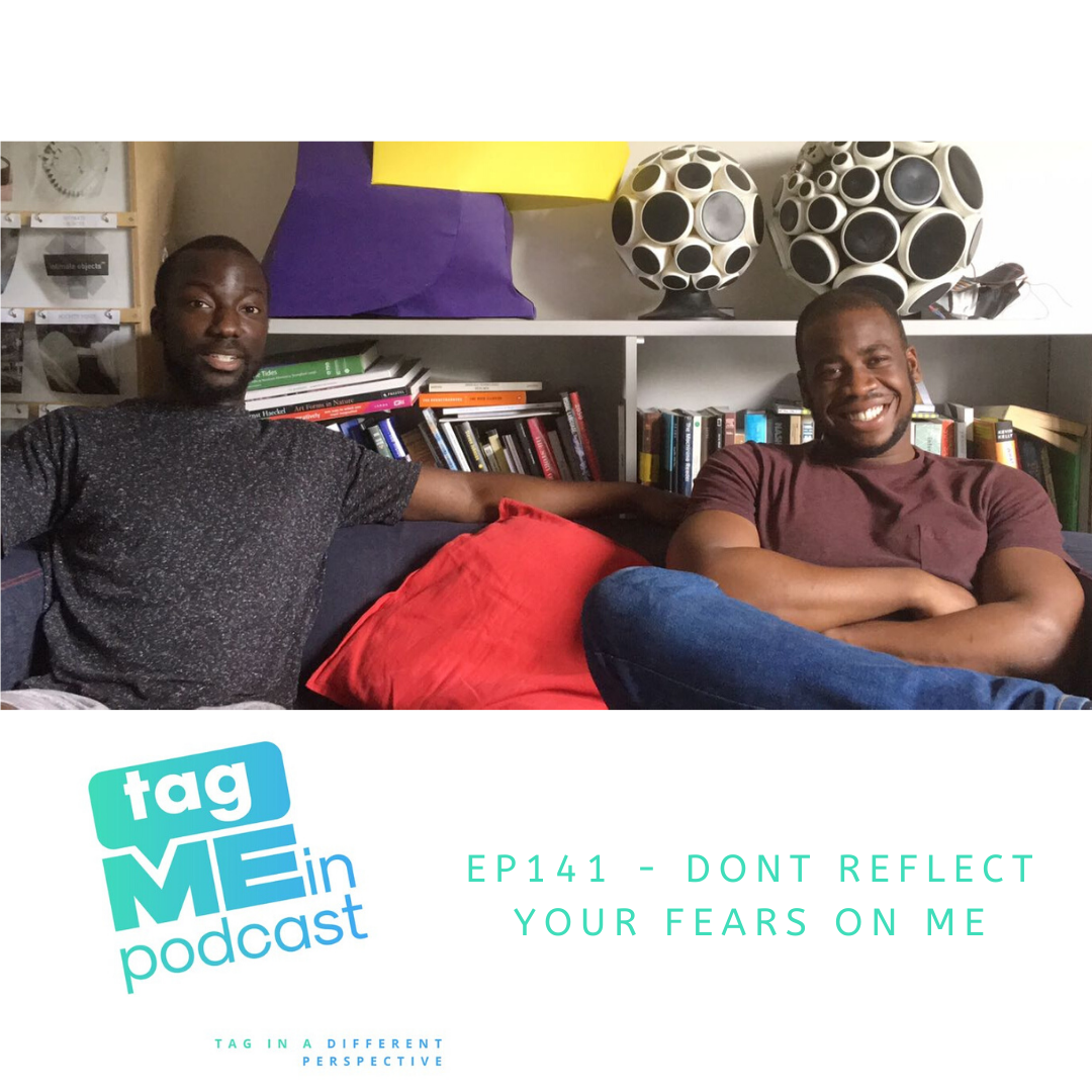 Dont Reflect Your Fears On Me podcast
